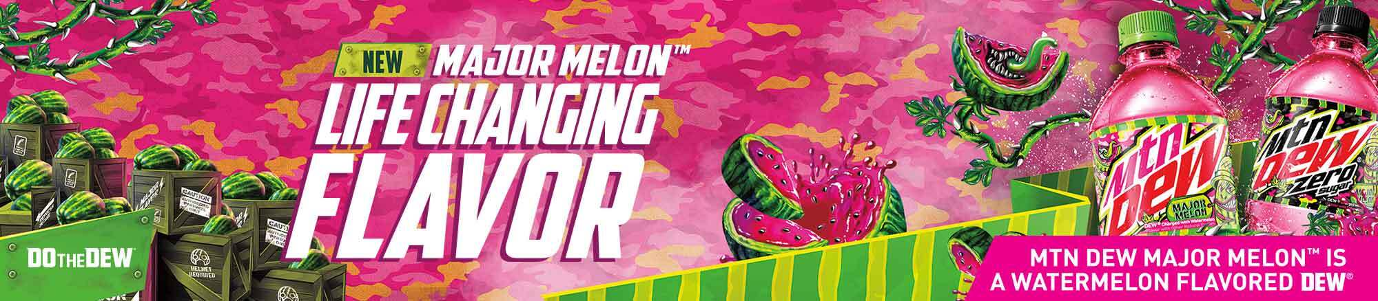 New Mountain Dew Major Melon! It's a life changing flavor.